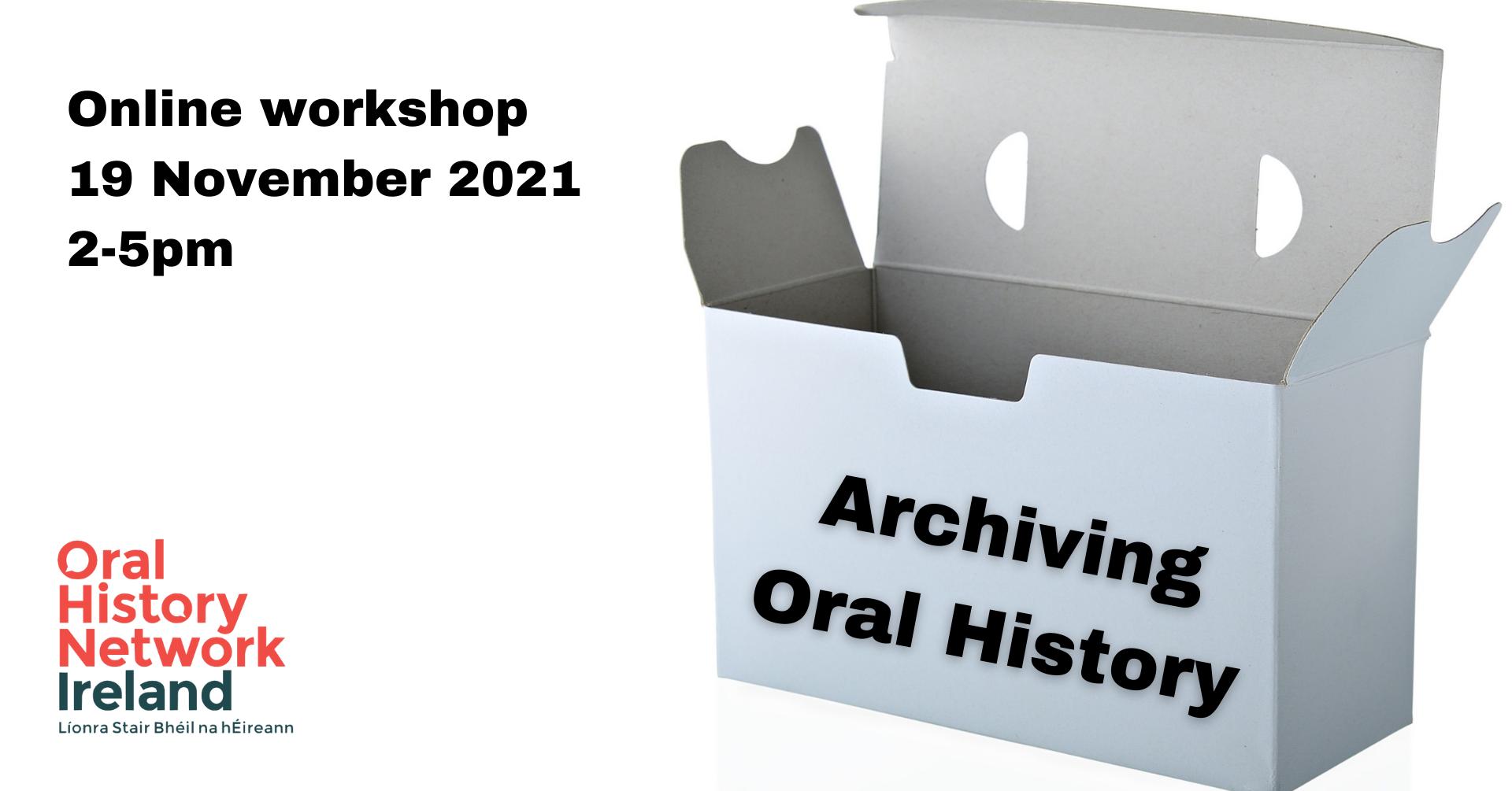 Archiving Oral History workshop